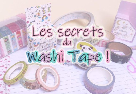 Les secrets du Washi Tape ?